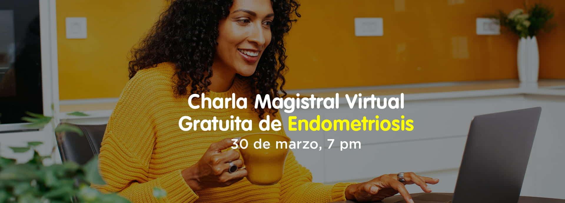 Charla Magistral Endometriosis